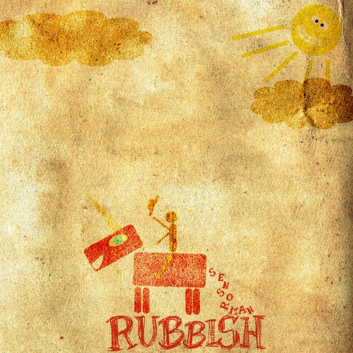 Rubbish, by Sensorman