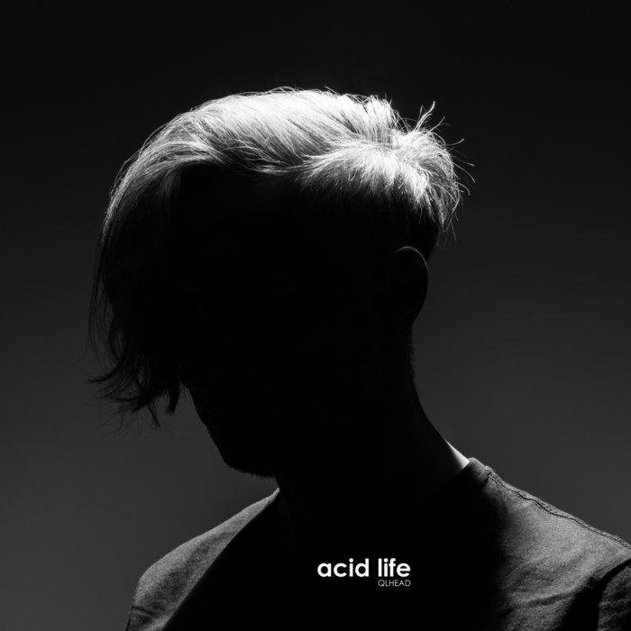 acid life, by QLHEAD